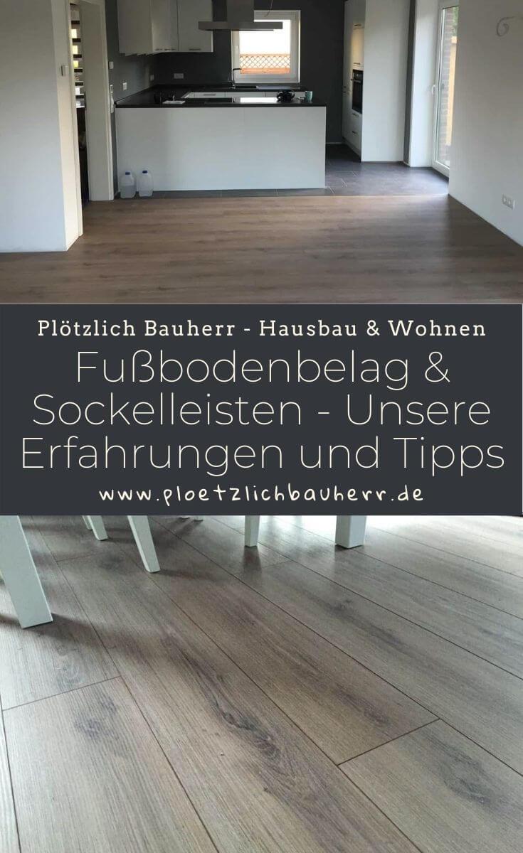 Fußbodenbelag & Sockelleisten - Unsere Erfahrungen und Tipps