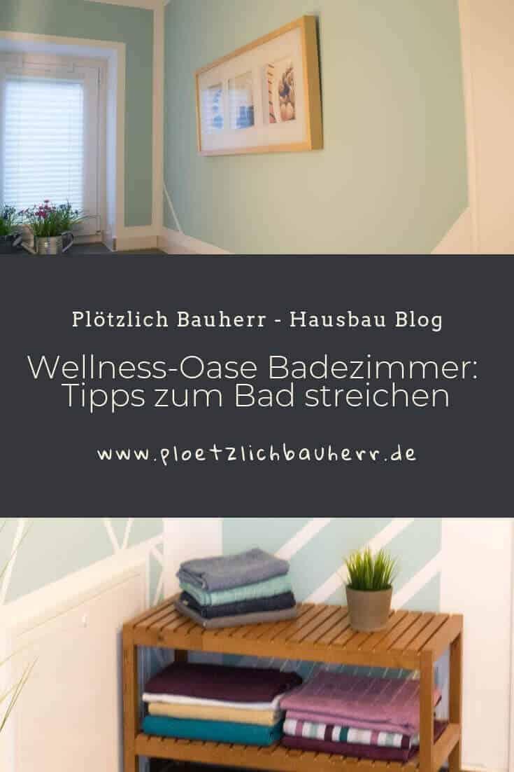Wellness-Oase Badezimmer Tipps zum Bad streichen #Badezimmer #Bad #Wellness #Streichen #Wandfarbe