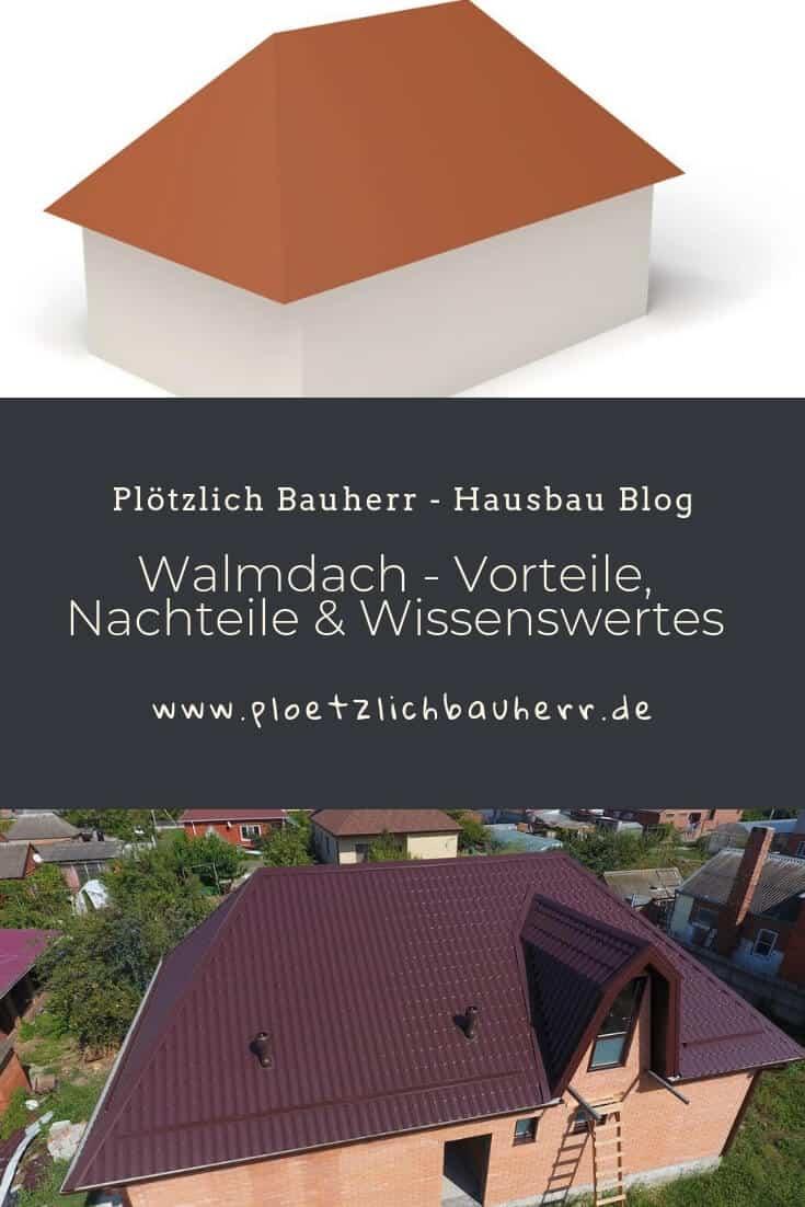 Interessantes und Wissenswertes rund um das Walmdach auf unseren Hausbau Blog