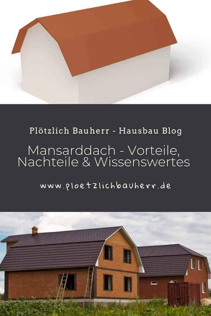 Mansardendach - Viel Fläche im inneren dank des hohen Daches