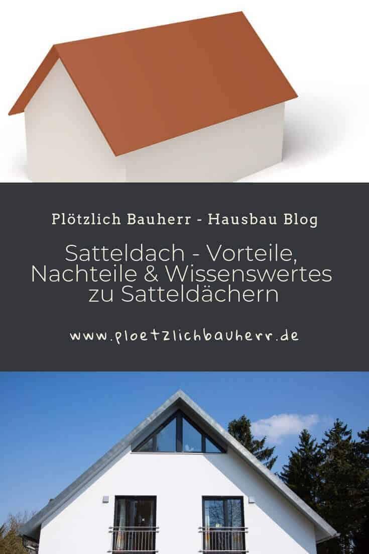 satteldächer sind sowas wie der klassiker unter den dachformen und sehr beliebt bei bauherren