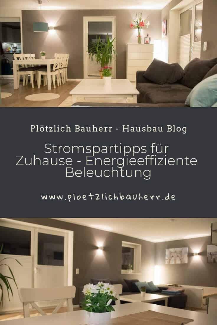 Stromspartipps für Zuhause - Mit energieeffizienter Beleuchtung den eigenen Geldbeutel entlasten