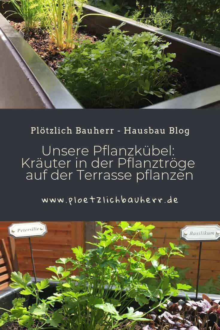 Unsere Pflanzkübel – Kräuter in der Pflanztröge auf der Terrasse pflanzen