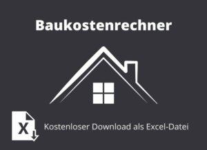 Hier findest Du unseren Baukostenrechner kostenfrei zum Download als Excel Datei #Hausbau #Baukosten #Hausbaukosten #Baukostenrechner