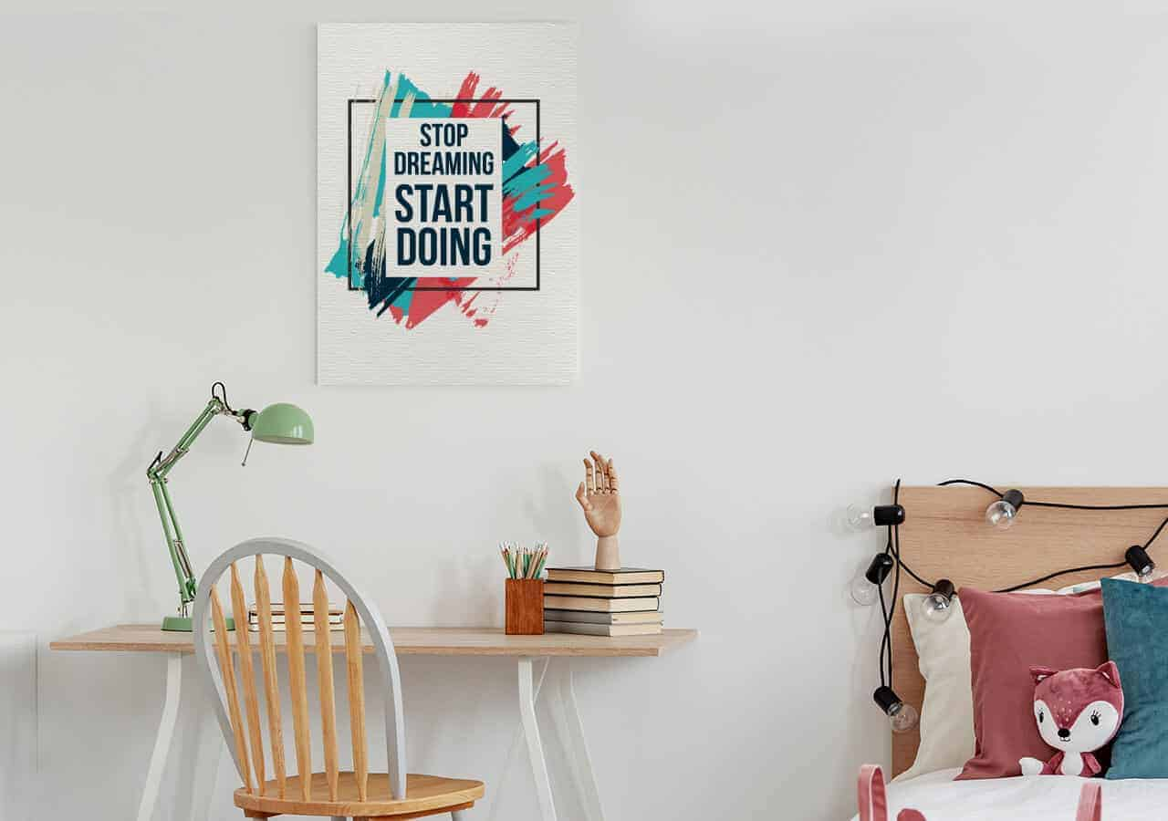 Stop dreaming start doing - Bilder für das Homeoffice